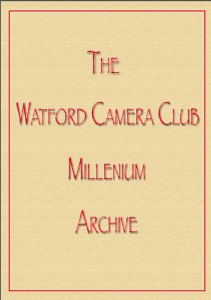 Watford Camera Club Millennium Archive