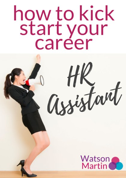 how to kick start your career hr assistant cover