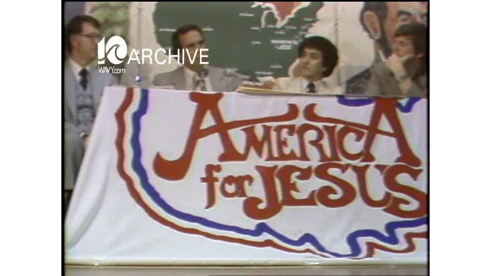 WAVY Archive: 1981 America for Jesus Movement