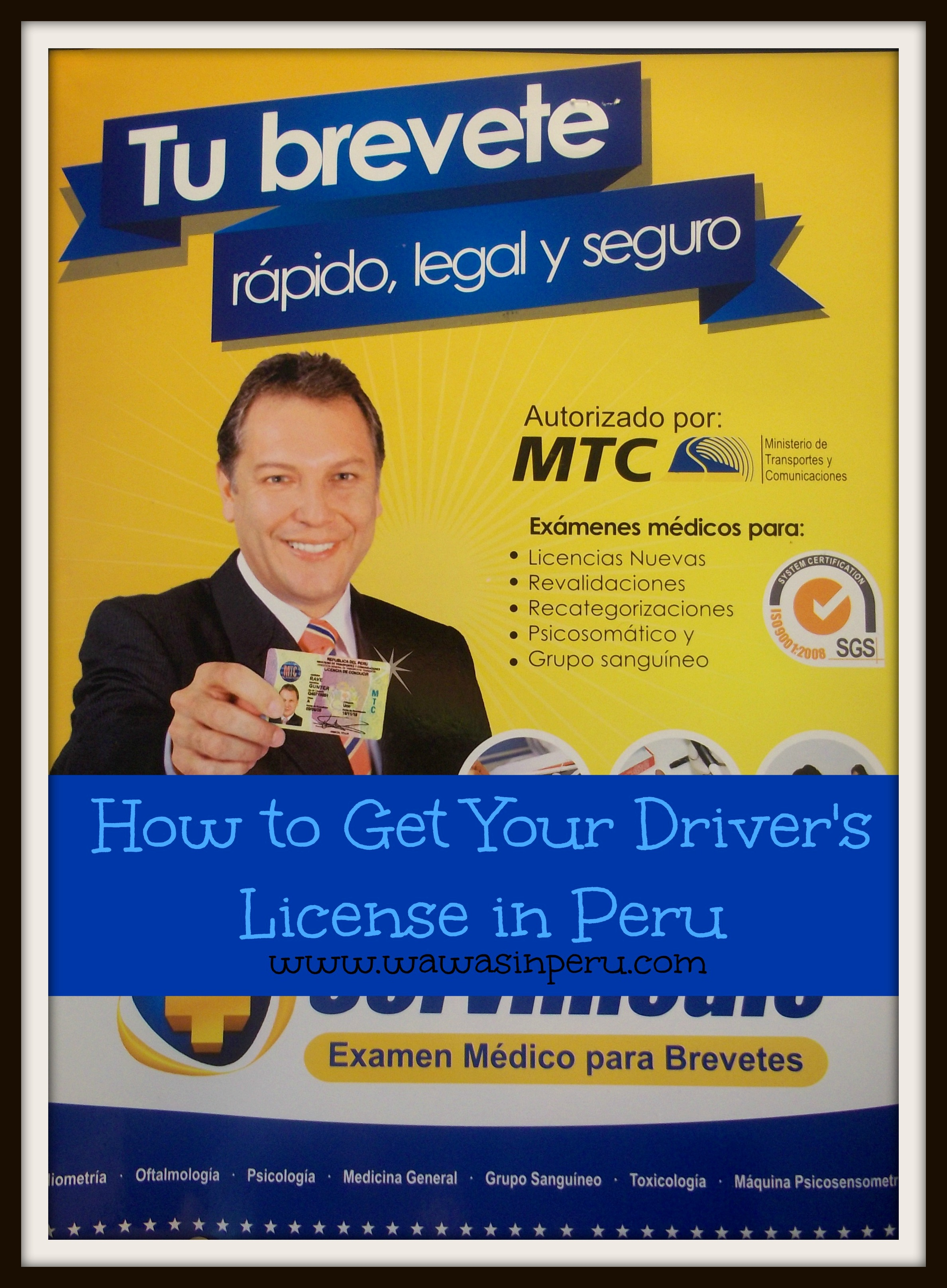 How to Get Your Driver's License in Lima, Peru | Wawas in Peru