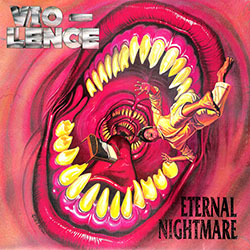 "Vio-Lence ""Eternal Nightmare"" Double LP"
