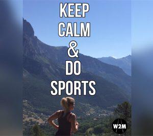 Keep calm & do sports
