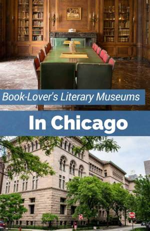 This list of museums in Chicago is perfect for Book Nerds. Be a literary traveler and visit these 4 beautiful libraries and literary museums