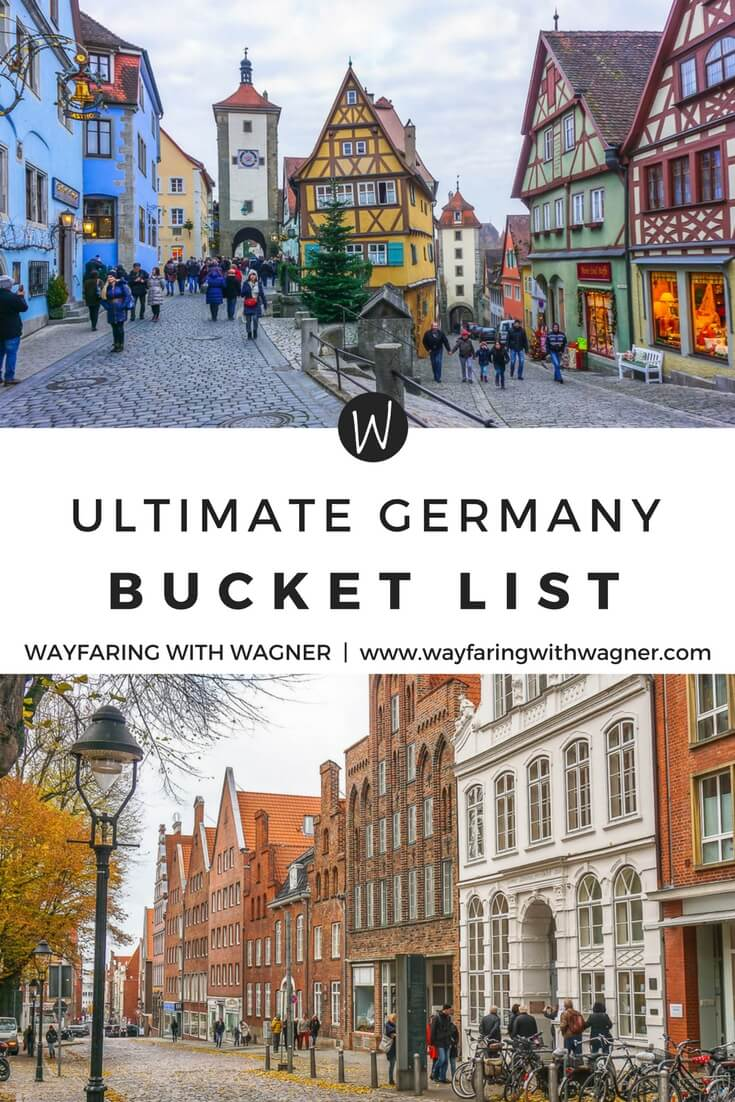 The Ultimate Germany Bucket List - Wayfaring With Wagner