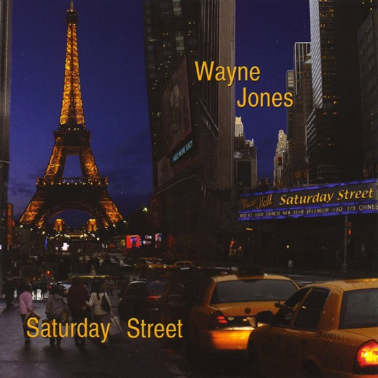 Saturday Street, smooth jazz CD by Wayne Jones