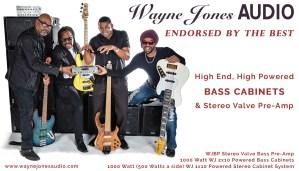 Wayne Jones AUDIO endorsees, Carl Young (Michael Franti & Spearhead), Nate Phillips (Pleasure), David Dyson (Pieces Of A Dream, Secret Society), André Berry (David Sanborn) - see full list at waynejonesaudio.com