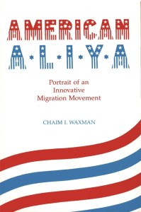 American Aliya: Portrait of an Innovative Migration Movement Image