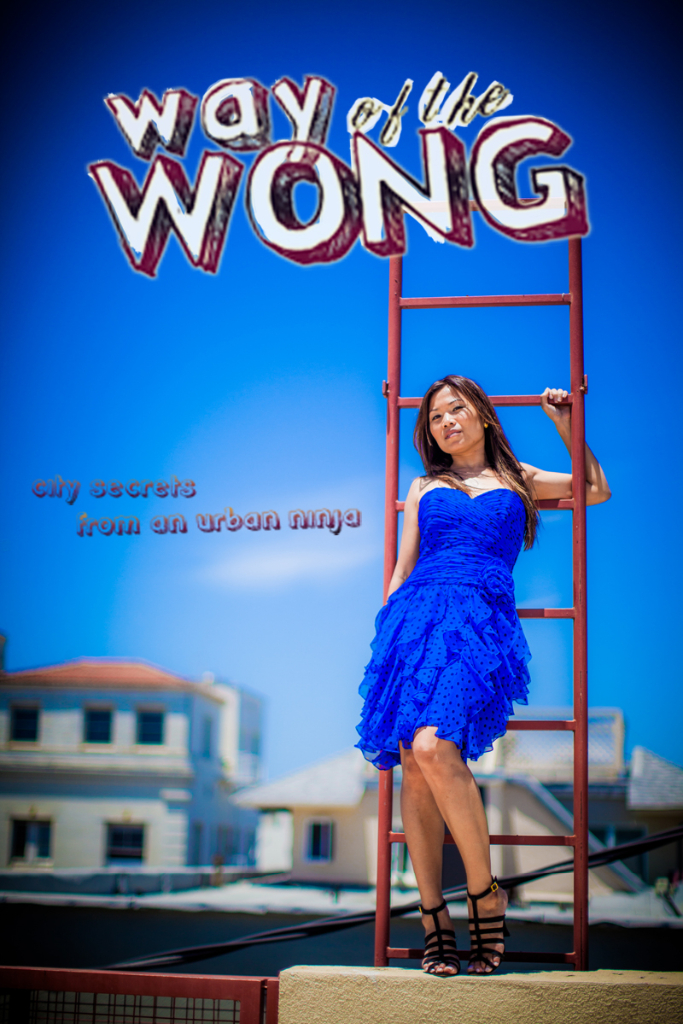 Jenn Wong is Way of the Wong - the Urban Ninja