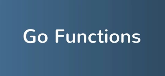 Go Functions