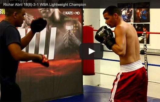 WBA lightweight champ Richar Abril workout