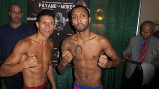 """""""Chemito"""" Moreno and Payano made the weight in Texas"""