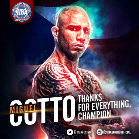 Thanks to the giant Puerto Rican: Miguel Cotto