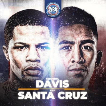 Davis-Santa Cruz will fight for the WBA Super Featherweight and Lightweight titles this Saturday