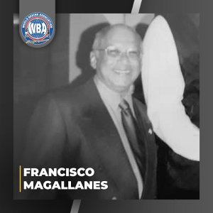 The WBA mourns the passing of Francisco Magallanes