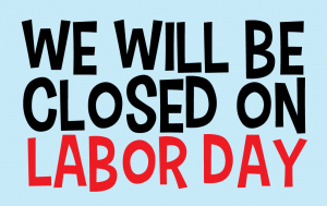 However, the foundation for observing labor day is to pay tribute to working men and women in the. Closed Labor Day - Wells Brothers Pet, Lawn & Garden ...