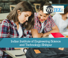 Indian Institute of Engineering Science and Technology, Shibpur-www.wbjee.co.in