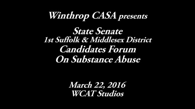 Winthrop CASA's State Senate Candidates Forum, March 22, 2016