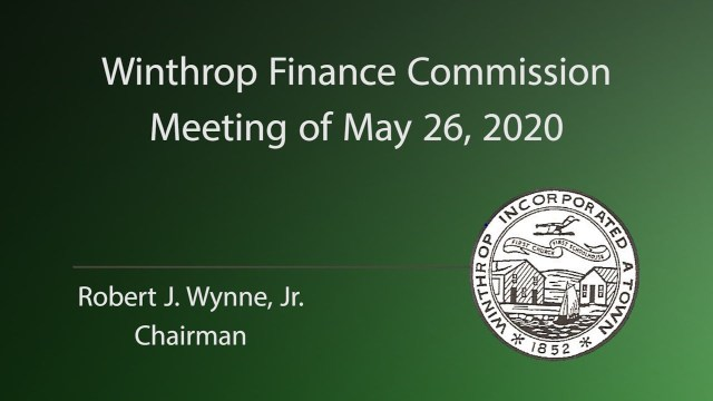 Winthrop  FinCom Meeting of May 26, 2020