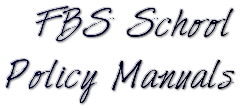 FBS School Policy Manuals / Home