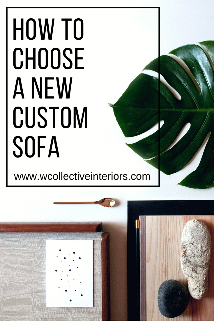 how to choose your new custom sofa(1)