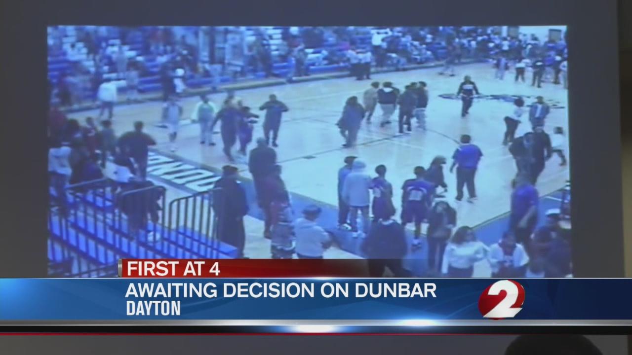Awaiting decision on Dunbar