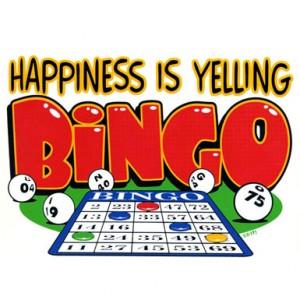 Happiness Is Yelling Bingo sign