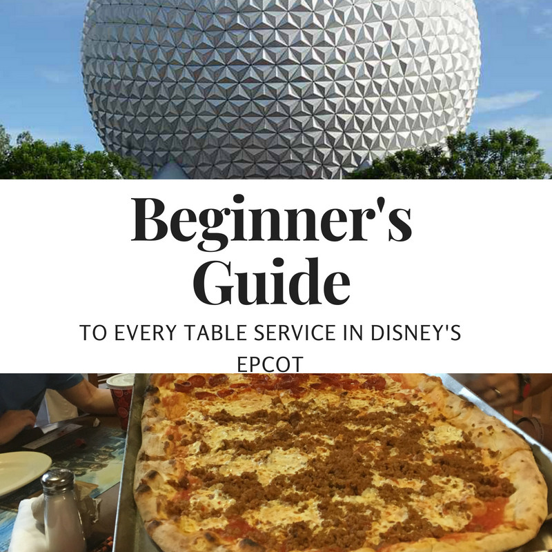 Beginner S Guide Table Service Restaurants In Epcot