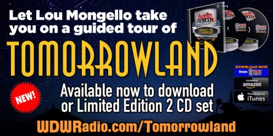 Tomorrowland Audio Tour Magic Kingdom Walt Disney World Lou Mongello