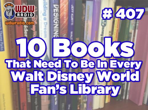 407-Walt-Disney-World-Books-wdwradio
