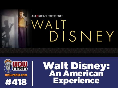 walt-disney-an-american-experience-pbs-wdw-radio-418-mongello