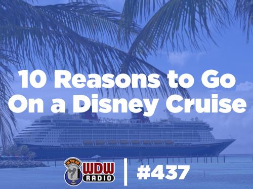 10-Reasons-to-Go-On-a-Disney-Cruise-wdw-radio-mongello
