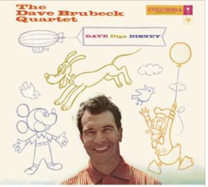 Dave Digs Disney - The Dave Brubeck Quartet cd cover 1