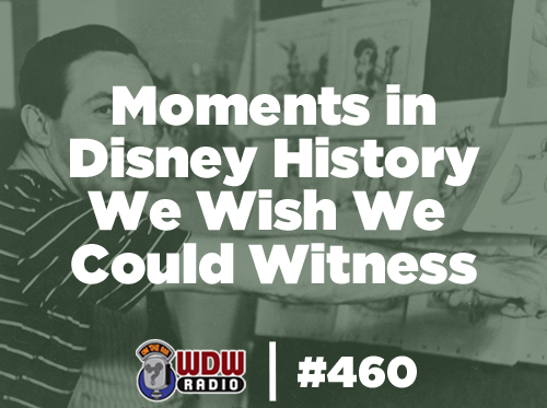 460-moments-in-disney-history-we-wish-we-could-witness