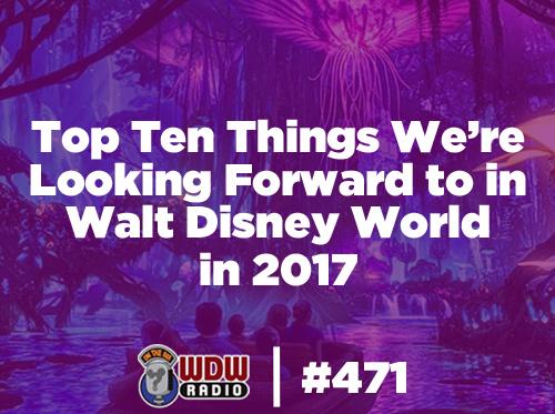 top-ten-disney-world-2017-mongello-wdw-radio-disney-podcast-471