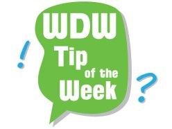 WDW Tip of the Week