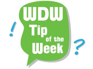 WDW Tip of the Week