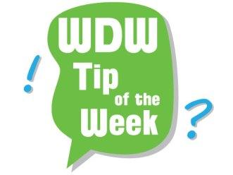 The WDW Radio WDW Tip of the Week