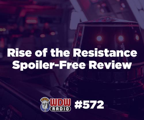 rise of the resistance spoiler-free review wdw radio 572 lou mongello