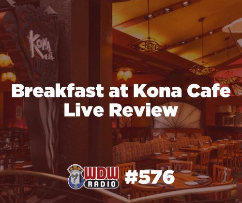 wdw-radio-576-breakfast-kona-cafe-polynesian-review-live-post