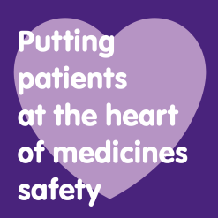 patients at heart of medicines safety