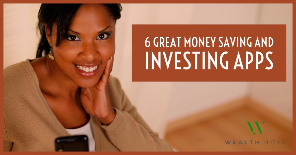 6 Great Money Saving and Investing Apps Header