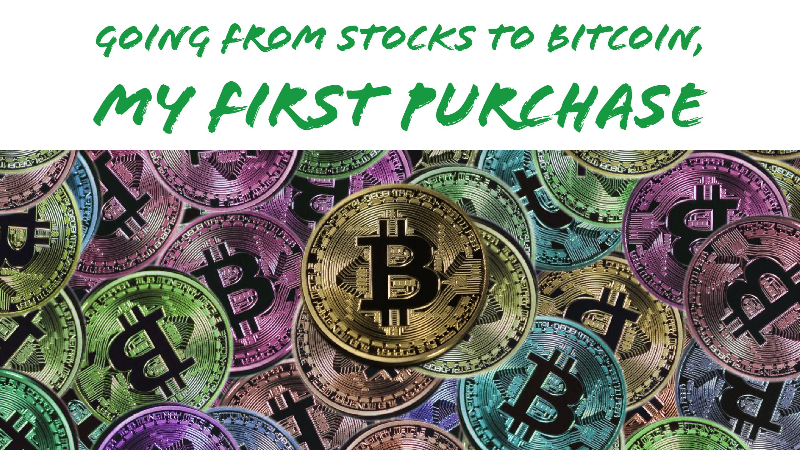 Image depicting buying cryptocurrency and buying bitcoin for article titled Going from Stocks to Cryptocurrency: Buying my First Bitcoin