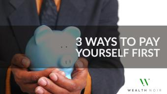 3 Ways to Pay Yourself First