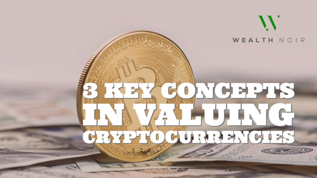 how are cryptocurrencies valued