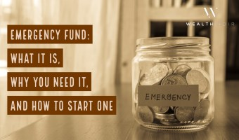 Emergency Fund: What It Is, Why You Need It, How to Start It