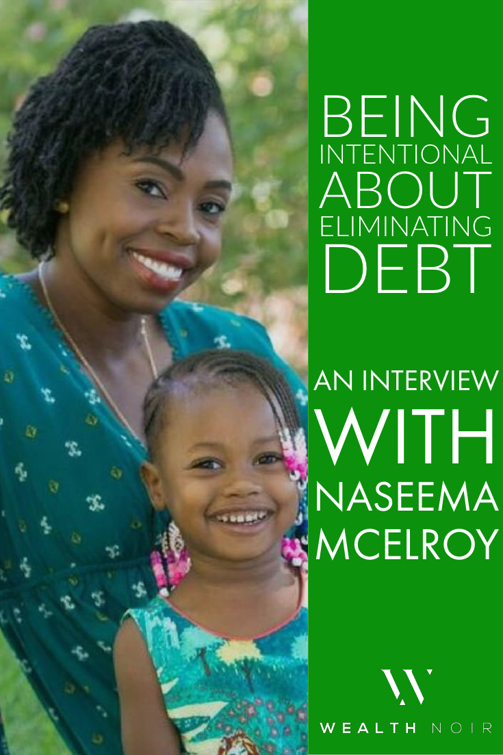 Being Intentional About Financial Freedom: An Interview With Naseema McElroy