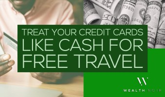Treat Your Credit Cards Like Cash For Free Travel.pin.jpg