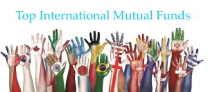 Top 5 International Mutual Funds for 2019
