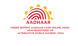 Reprint Aadhaar Card – Step By Step Guide