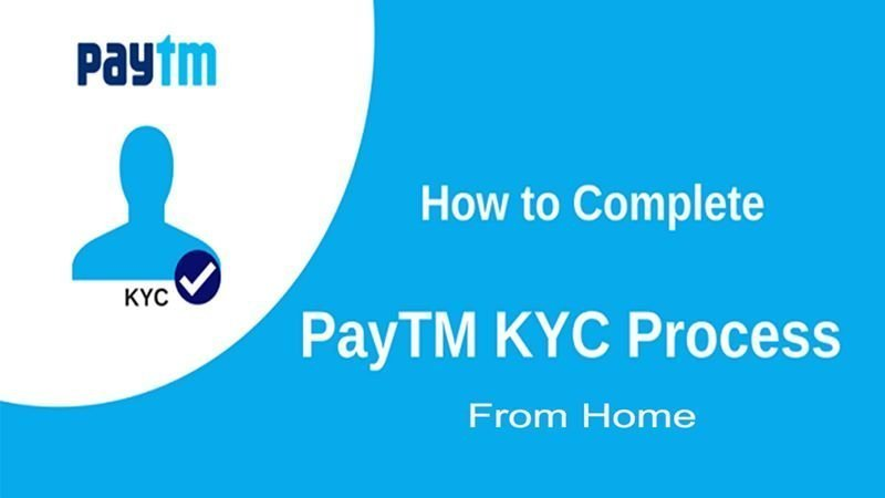 How To Do PayTm Full KYC At Home